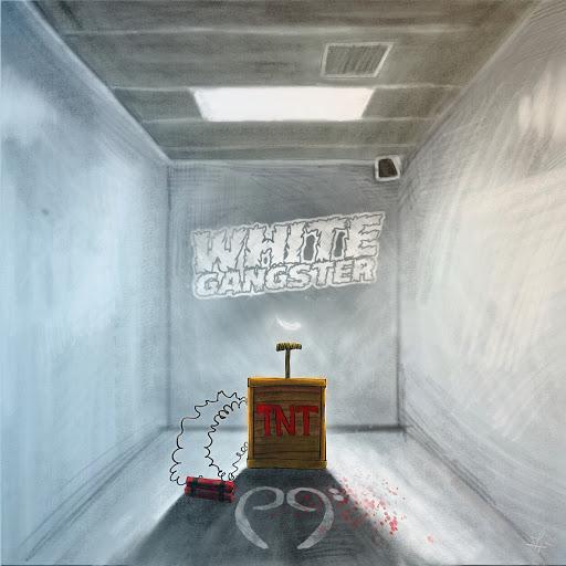 White Gangster альбом TNT