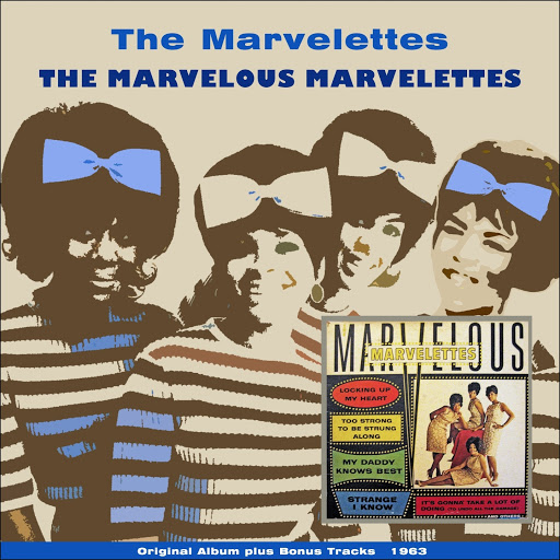 The Marvelettes альбом The Marvelous Marvelettes (Original Album With Bonus Tracks)
