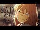 『SAD』 AMV   Anime「 MV」 Compilation 2     animers