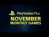 PlayStation Plus ¦ Игры месяца. Ноябрь 2017 ¦ PS4