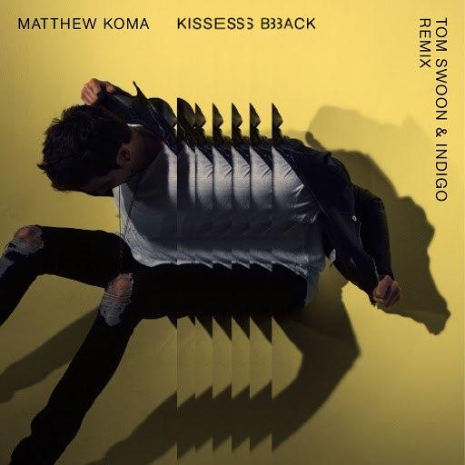 Matthew Koma альбом Kisses Back (Tom Swoon & Indigo Remix)