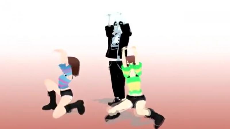 [v-s.mobi]【MMDDL】 Undertale PSY Daddy 【Frisk x Chara x Gaster sans】.mp4
