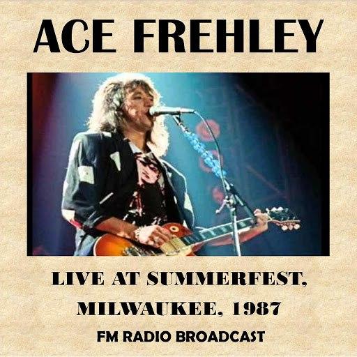 Ace Frehley альбом Live at Summerfest, Milwaukee, 1987 (Fm Radio Broadcast)
