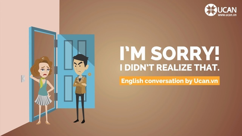 Learn English Conversation Lesson 30. Im sorry I didnt realize that