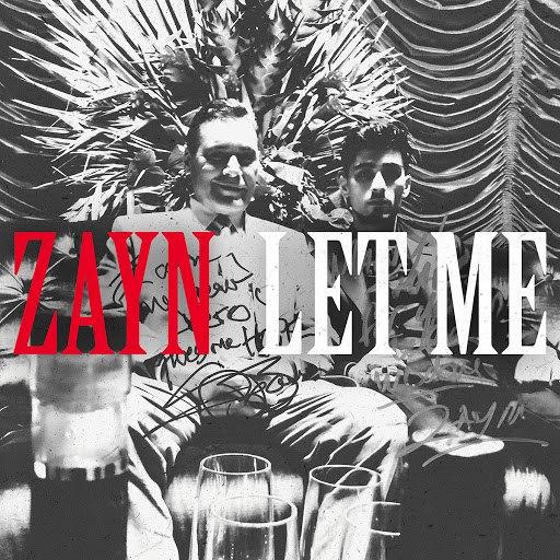 Zayn альбом Let Me