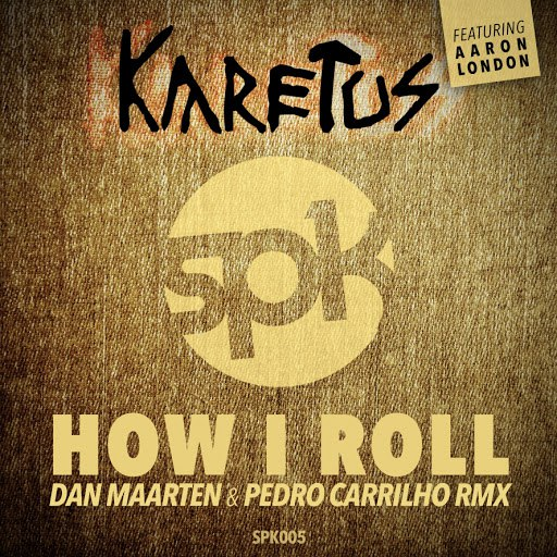 Karetus альбом How I Roll (Dan Maarten & Pedro Carrilho Remix)