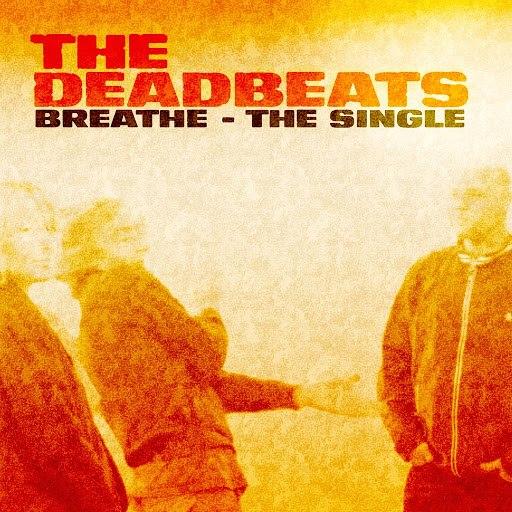 The Deadbeats альбом Breathe