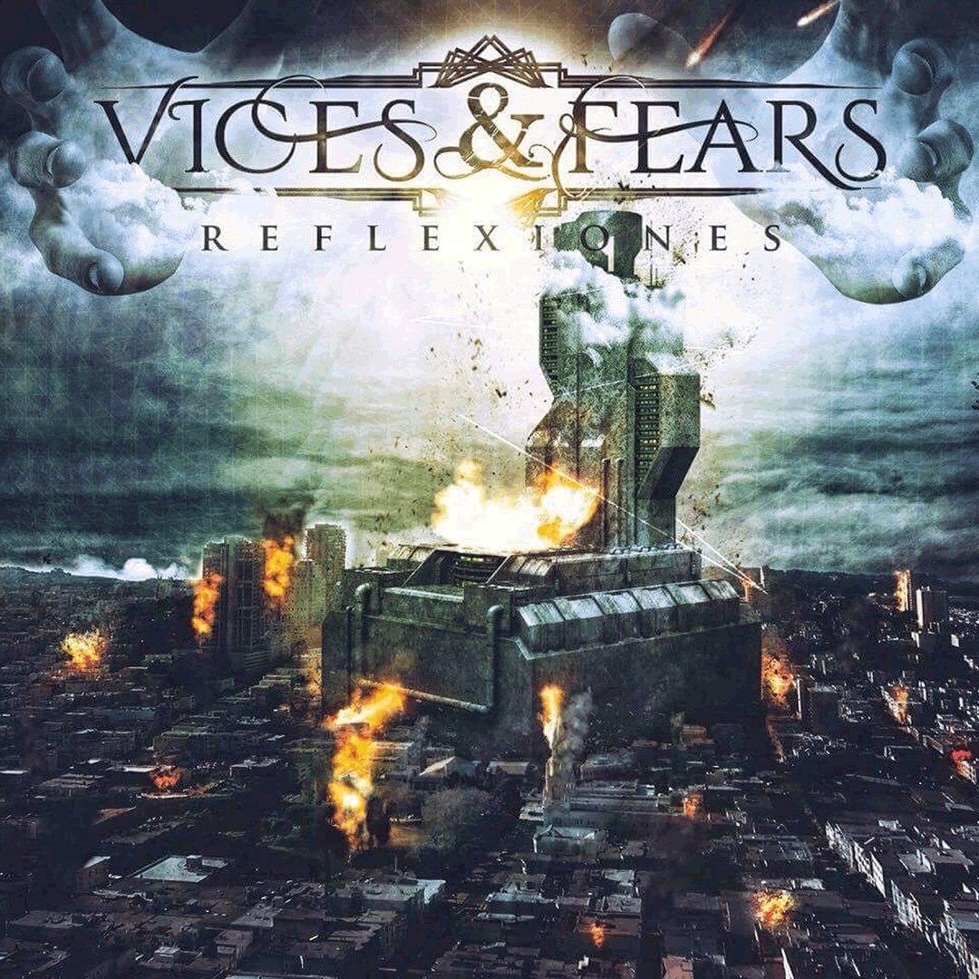 Vices & Fears - Reflexiones [EP] (2017)