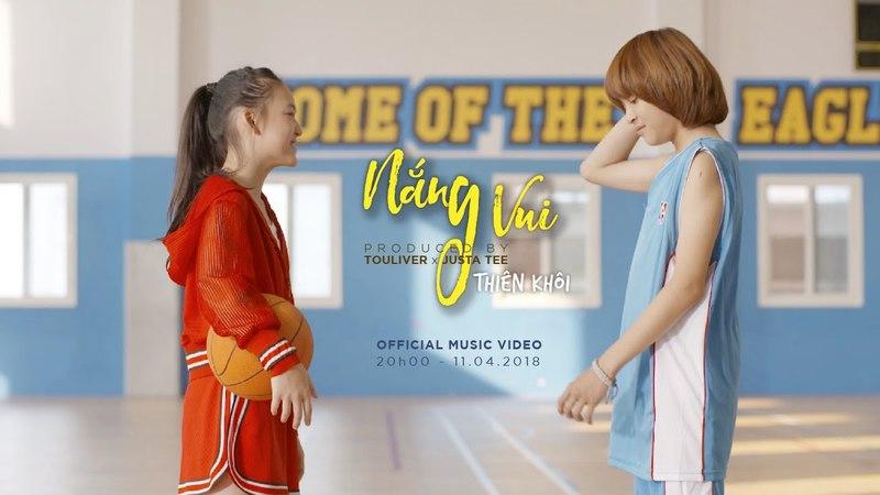 Nắng Vui - Official Teaser MV | Thiên Khôi Official