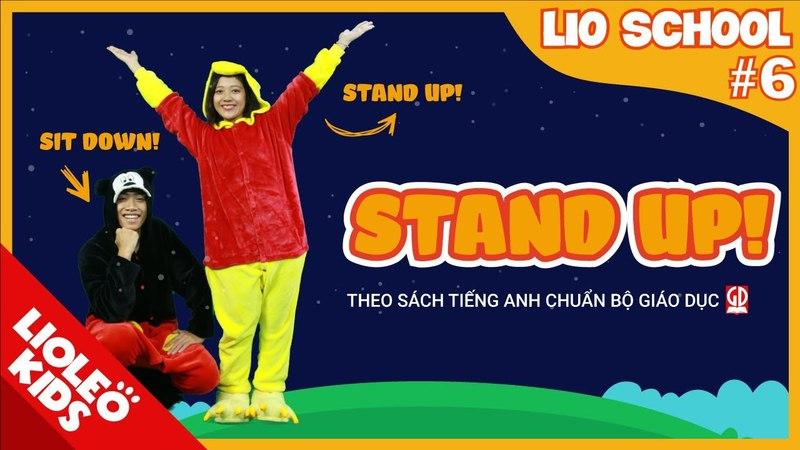 Tiếng Anh lớp 3 | Unit 6 Stand up! | Sách giáo khoa tiếng Anh Bộ Giáo Dục [Lioleo Kids]