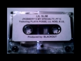 Lil Slim - Robberys My Specialty [REAL TAPE]
