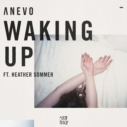 Anevo альбом Waking Up (feat. Heather Sommer)