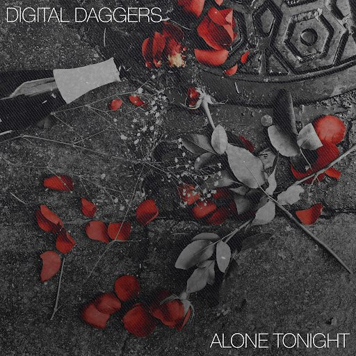 Digital Daggers альбом Alone Tonight