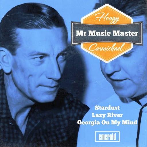 Hoagy Carmichael альбом Mr Music Master