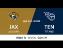 NFL 2017-2018 / Week 17 / Jacksonville Jaguars - Tennessee Titans / CG / EN