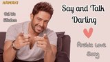 Mohamed Hamaki - Say and Talk - Arabic Love Song