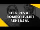 HD【OSK Revue】Romeo and Juliet 2017 Yan Rin\Maimi Rira rehersal