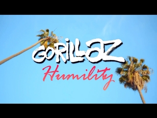 Gorillaz - humility