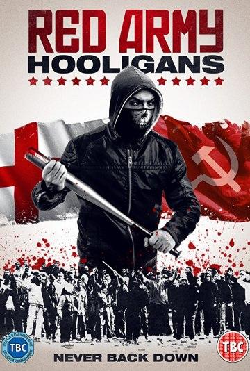 Хулиганы красной армии  (Red Army Hooligans) 2018  смотреть онлайн