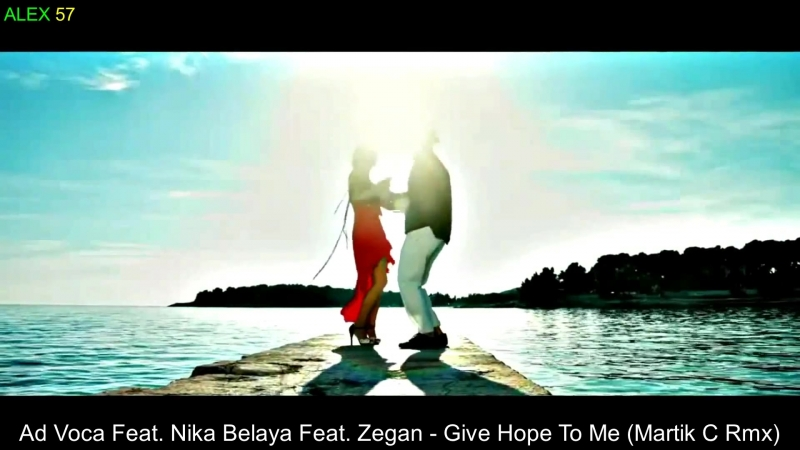 Ad Voca Feat Nika Belaya Feat Zegan Give Hope To Me Martik C Rmx