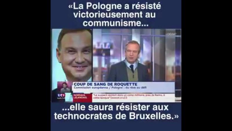 La Pologne a résisté victorieusement au communisme elle saura résister aux technocrates de Brussel Guillaume Roquette LCI