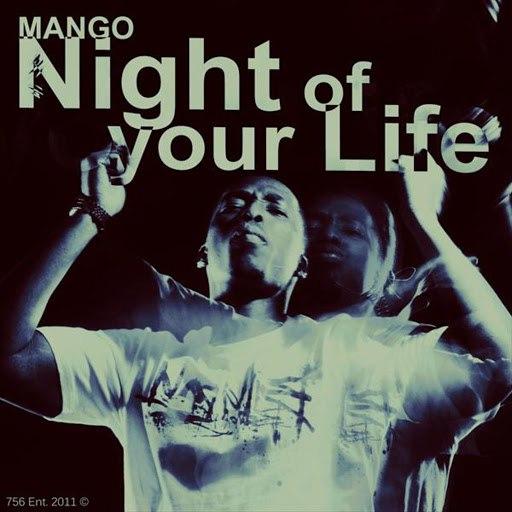 Альбом Mango Night Of Your Life (Explict Version)