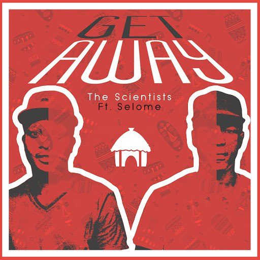The Scientists альбом Get Away (feat. Selome)