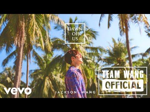 Jackson Wang - Dawn of us [MV]