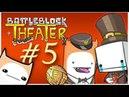 Battleblock Theater [COOP] 5 - Спектакль для взрослых!