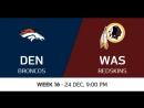 NFL 2017 / W16 / Denver Broncos - Washington Redskins / CG / EN