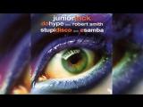 Junior Jack feat. Robert Smith - Da Hype (Official Music Video) клубные видеоклипы