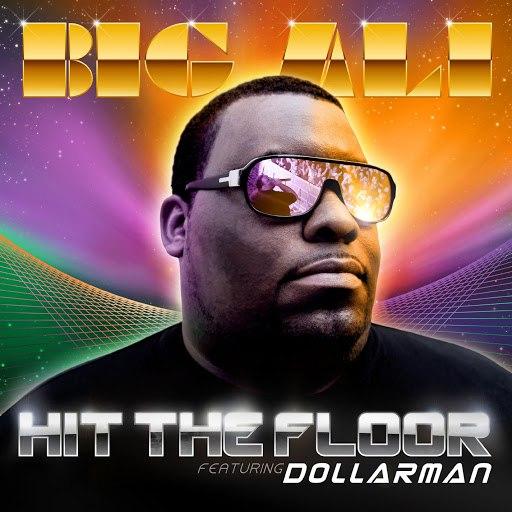 Big Ali альбом Hit the floor (4 versions)
