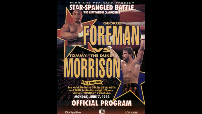 Томми Моррисон vs Джордж Форман Tommy Morrison vs George Foreman 07 06 1993