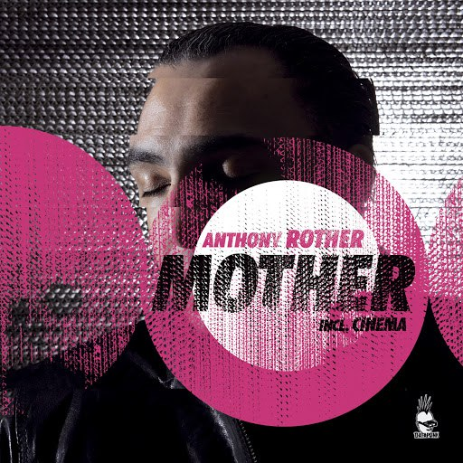 Anthony Rother альбом Mother
