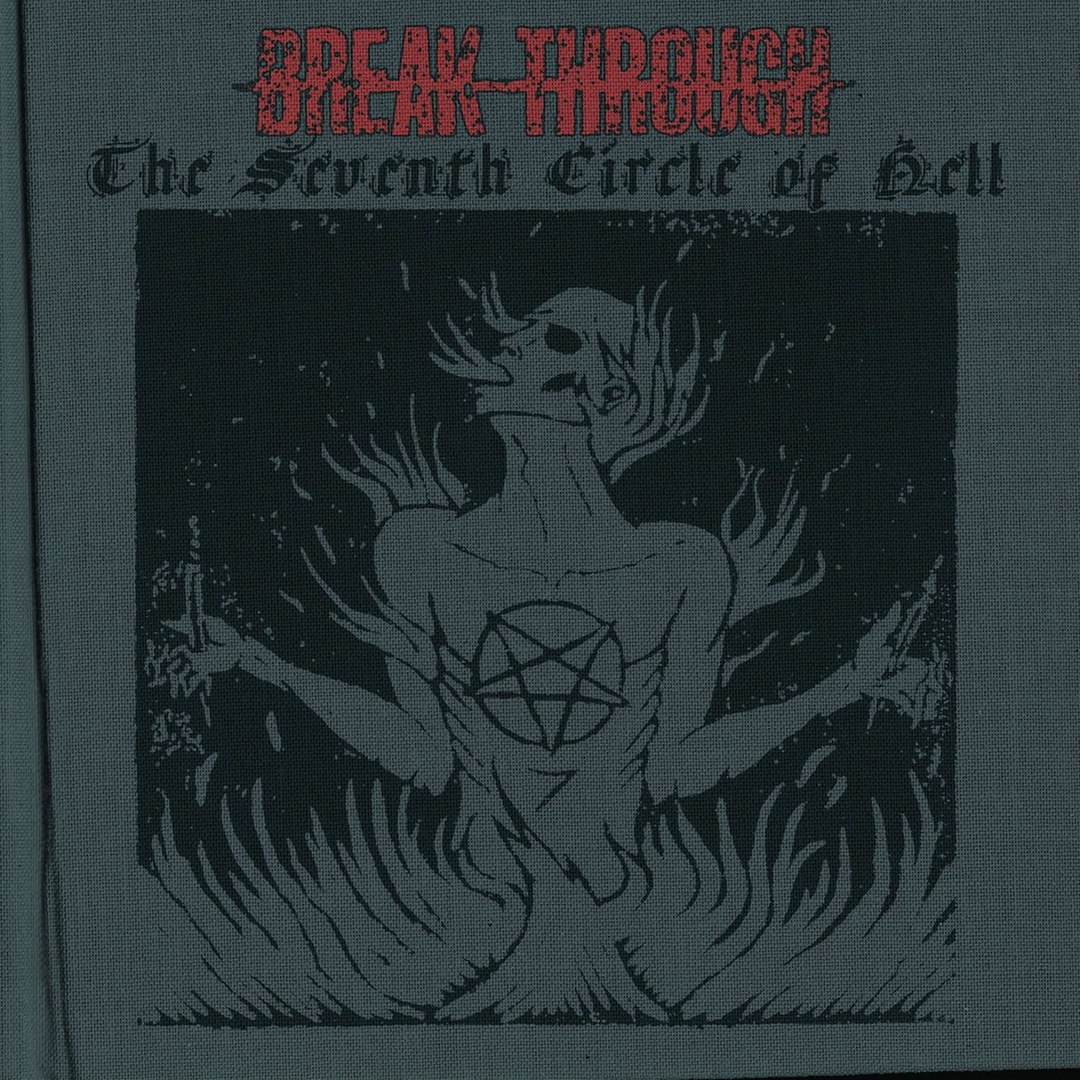 Break Through - The Seventh Circle of Hell [EP] (2017)