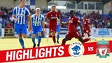 Highlights Chester 0-7 Liverpool FC Reds hit seven in first pre-season game