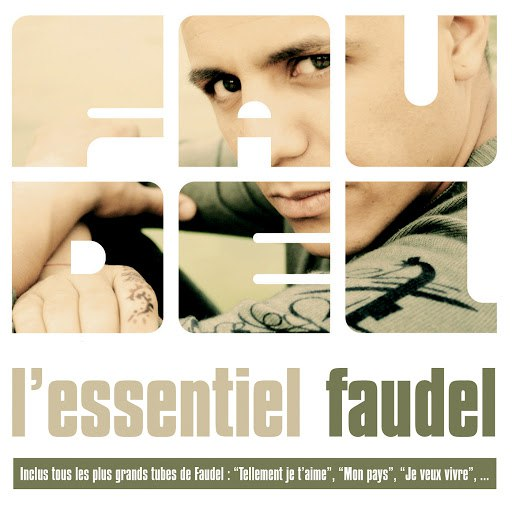Faudel альбом L'essentiel Faudel