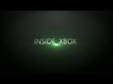 Inside Xbox - Трейлер