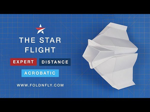 ✈ Do A Barrel Roll! Acrobatic Paper Airplane that Flips - The Star Flight - Fold 'N Fly