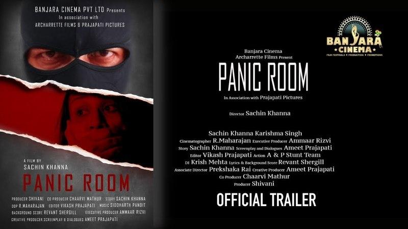 Film Panic Room I Official trailer I Sachin Khanna I Banjara Cinema Pvt Ltd