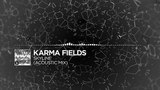 Karma Fields - Skyline (Acoustic Mix)