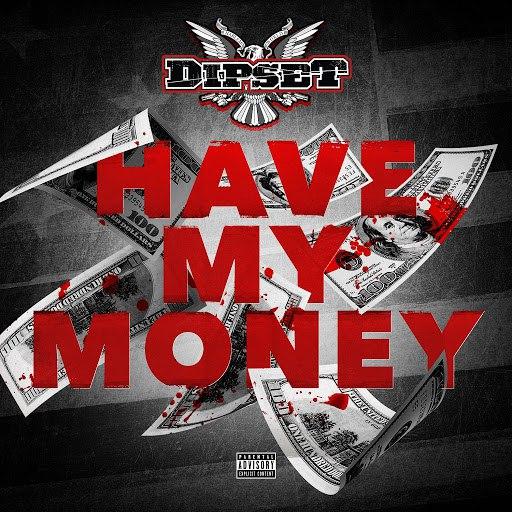 The Diplomats альбом Have My Money
