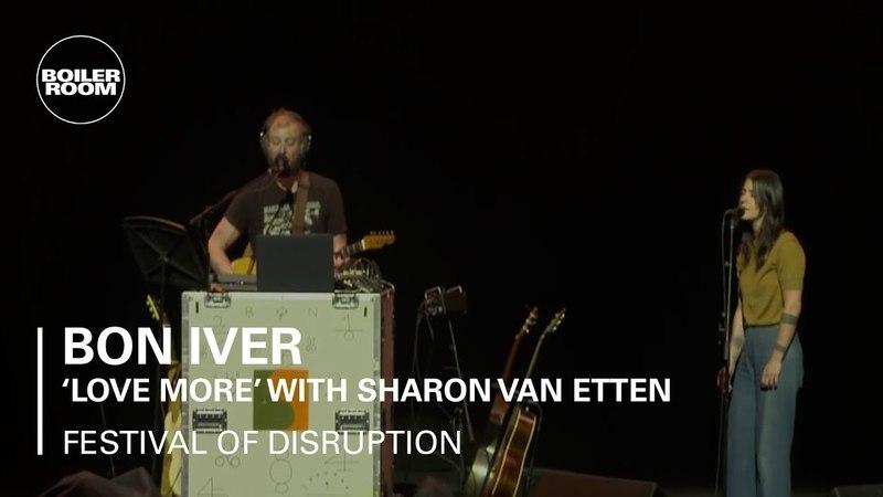 Bon Iver Sharon Van Etten - Love More - Boiler Room x David Lynchs Festival of Disruption