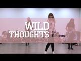 DJ Khaled, Rihanna, Bryson Tiller – Wild Thoughts| Choreo - Anastasia Torch| Jazz Funk