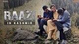 Raazi in Kashmir | Alia Bhatt | Vicky Kaushal | Meghna Gulzar | 11 May 2018