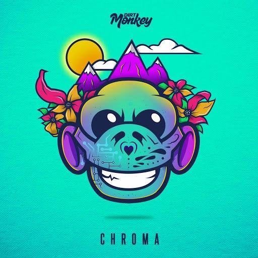 Dirt Monkey альбом Chroma
