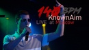 KnownAim Live in Moscow' 2018 140 BPM Mixtape