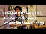 Essential Math Rock, Emo, and Post Rock Chords Sus Chords And 9th Chords