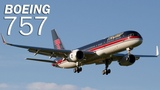 Boeing 757 - the largest single-aisle airliner. History and decription