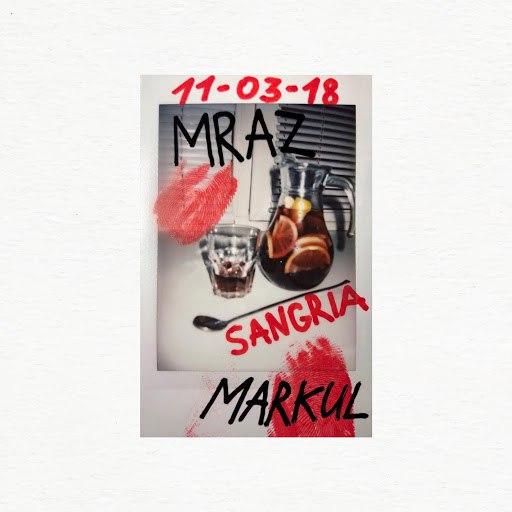 Thomas Mraz альбом Sangria (feat. Markul)